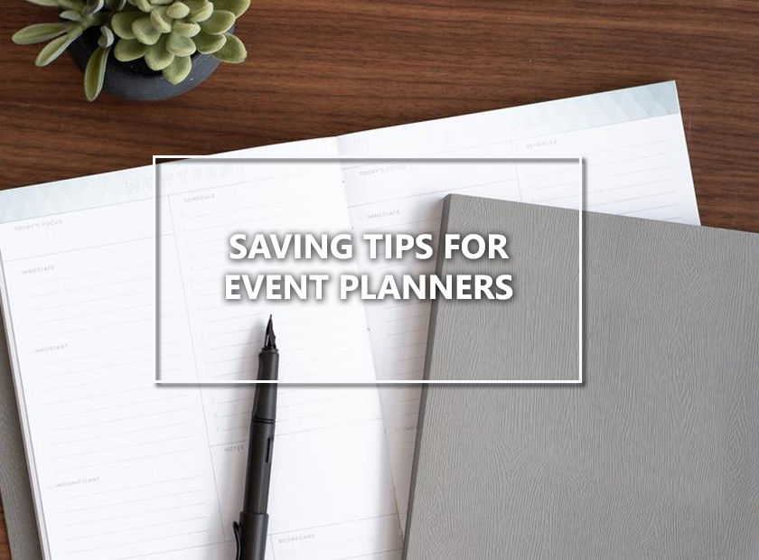 Saving Tips For Event Planners