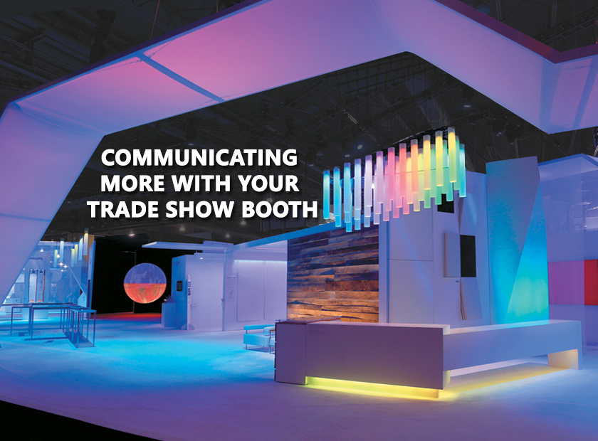 Communicating More With Your Trade Show Booth