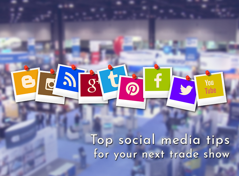 Top social media tips for your tradeshow