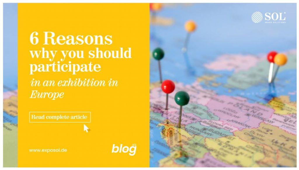 6 Benefits of Exhibiting in Europe as an International Company