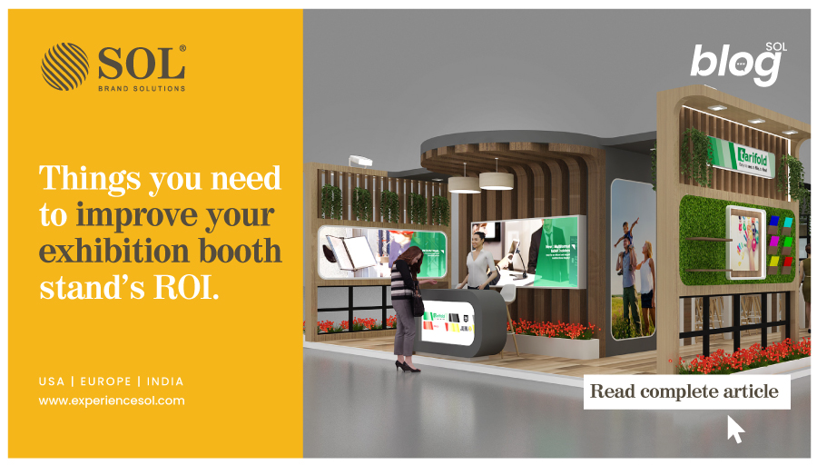 Ways to Improve your Exhibition Booth Stand's ROI